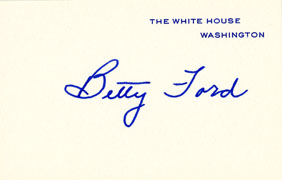 Betty Ford pre-printed White House signature card