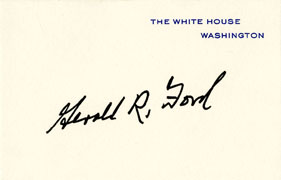 Gerald R. Ford pre-printed White House signature card