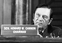 Senator Howard Cannon, Chairman